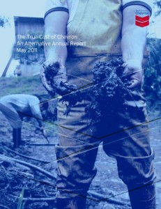 The True Cost of Chevron An Alternative Annual Report May 2011 (Cover)